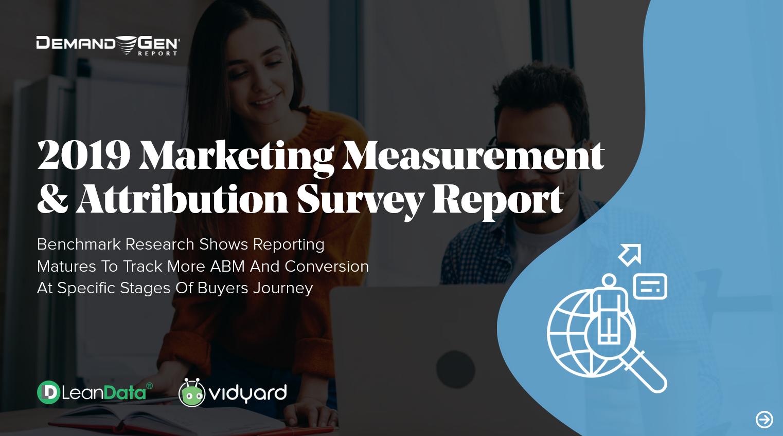 2019 Marketing Measurement and Attribution Survey Report