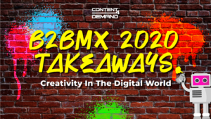 B2BMX 2020 Takeaways