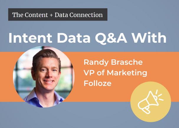 Randy Brasche intent data